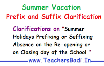 teachers absence, prefixing absence, suffixing absence,ap ts school reopening day, ap ts school closing day, ap schools, ts schools, clarification on summer holidays,cse ap,dse telangana,sanction of leave, rc.no.815