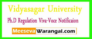 Vidyasagar University  Ph.D Regulation Viva-Voce Notificaion
