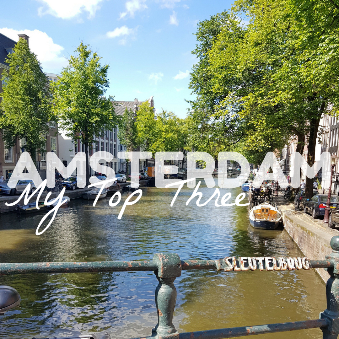 exploring Amsterdam top three attractions sightseeing visit