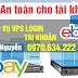 Dịch vụ cho thuê VPS giá rẻ đăng nhập, login tài khoản EBay