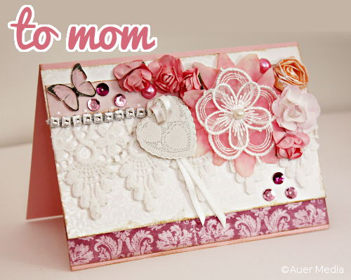 Youtube Video Tutorial: Shabby Chic Mother's Day Card