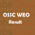 OSSC WEO Result 2017 Welfare Extension Officer Cut Off/ Merit List