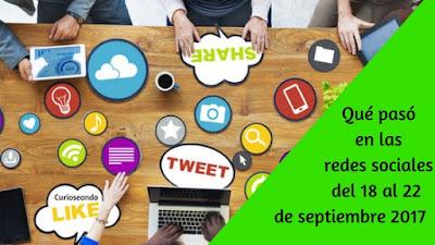 que-paso-en-redes-sociales-del-18-al-22-septiembre