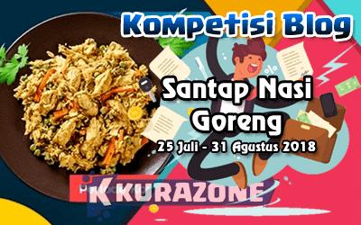 Kompetisi Blog - Santap Nasi Goreng Berhadiah Uang Tunai dan Goodie Bag