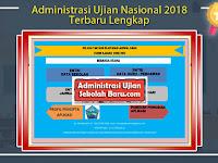 Administrasi Ujian Nasional 2018 Terbaru Lengkap