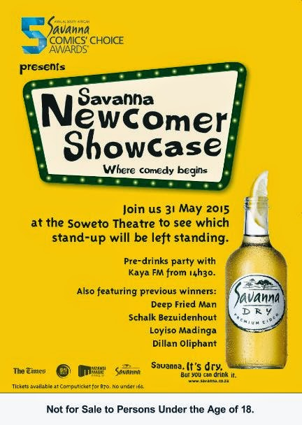 THE SAVANNA NEWCOMER SHOWCASE  DATE ANNOUNCED - WITH SOME EXCITING CHANGES TO THIS YEAR'S SHOW!   Party with the future of SA comedy