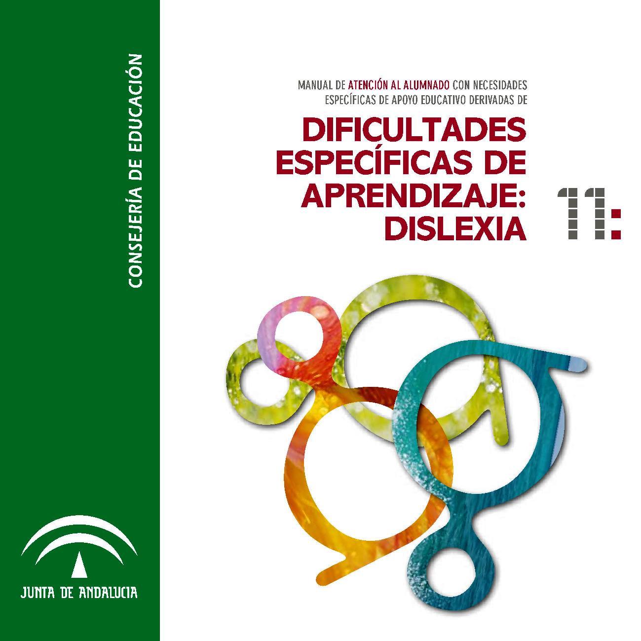 Dificultades específicas de aprendizaje: Dislexia – Manual de atención al Alumnado