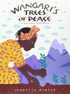 Wangari's Trees of Peace: A beautiful picture book that can be used for a musical program. Includes link to a post with lots of ideas for your program!