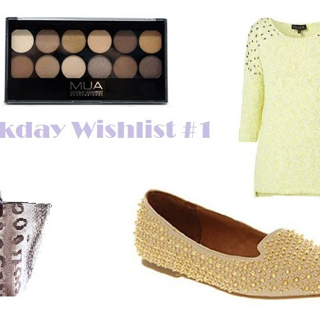 Weekday Wishlist #1!