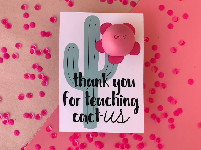 Create your own Cactus Lip Balm Teacher Gift!