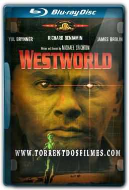 Westworld – Onde Ninguém Tem Alma (1973) Torrent – Dublado BluRay 720p | 1080p Dual Áudio
