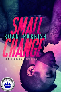 romance novel covers, contemporary romance, Royal Pick, Small Change by Roan Parrish