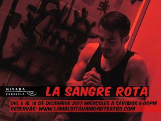 LA SANGRE ROTA (TEATRO)