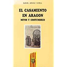 Del casamiento en Aragón. Mitos y costumbres, Zaragoza, Mira ed., 1993.