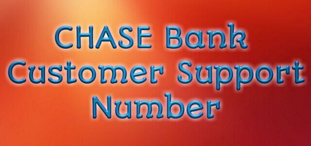 About Chase Bank Customer Service Number । Chase Bank Phone