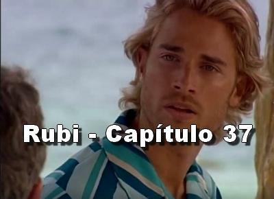 Rubi capítulo 37 completo