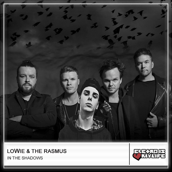 The Rasmus - In The Shadows (LoWie Bootleg 2018)