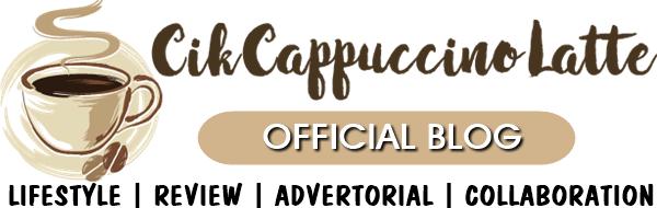 Review Blog : CikCappuccinoLatte