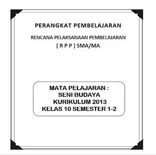 RPP Seni Budaya Kesenian K13 Kelas 10