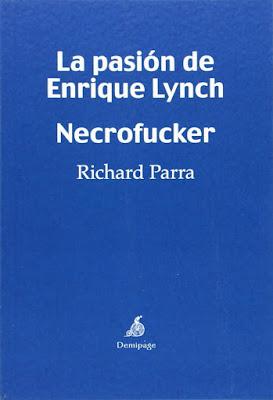 http://laantiguabiblos.blogspot.com.es/2015/09/la-pasion-de-enrique-lynch-necrofucker.html