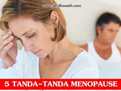 5 Tanda-tanda menopause dan cara melegakan menopause