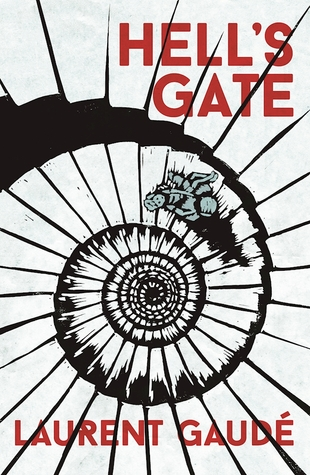 Hell's gate by Laurent Garde - Book Review