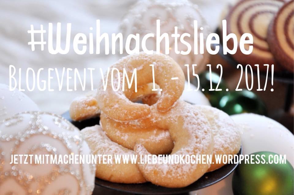 https://liebeundkochen.wordpress.com/2017/12/01/blogevent-weihnachtsliebe-2017/