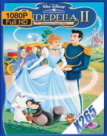 Cinderella II [2002] [Latino] [1080P] [X265] [10Bits][ChrisHD]