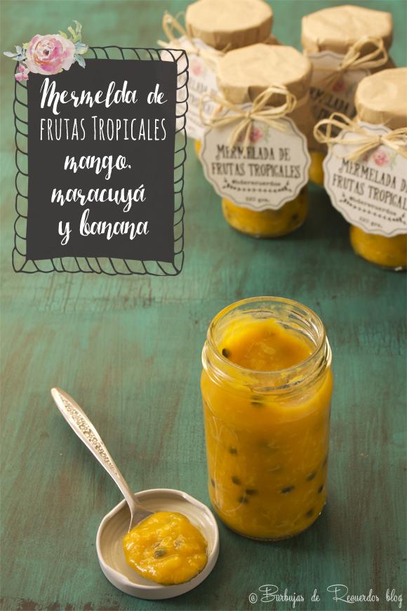 Mermelada de frutas tropicales: mango, maracuya y banana