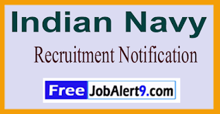 Indian Navy Recruitment Notification 2017 Last Date 04-06-2017