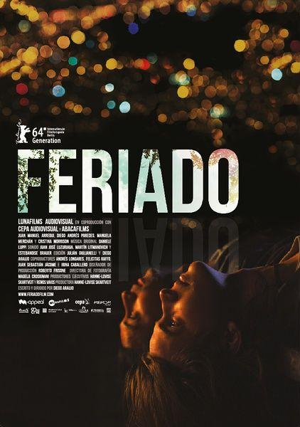 Feriado - PELICULA - Ecuador - 2014
