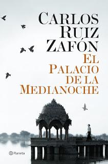 Especial Zafón | Reseña: El Palacio de Medianoche, de Carlos Ruiz Zafón