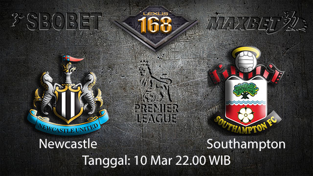 BOLA88 - PREDIKSI TARUHAN BOLA NEWCASTLE VS SOUTHAMPTON 10 MARET 2018 ( ENGLISH PREMIER LEAGUE )