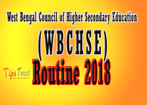2018 HS Exam Routine, WBCHSE exam schedule, HS Examination Time Table