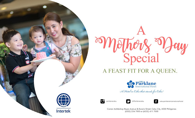 Cebu Parklane international hotel mothers day