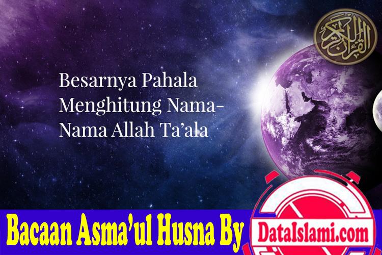 Teks 99 Asmaul Husna Lengkap Arab, Latin Dan Artinya - Data Islami
