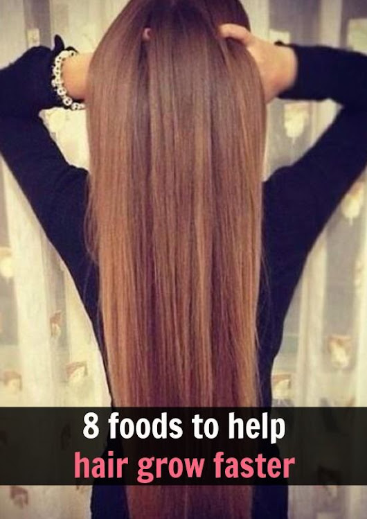DIY Beauty Fashion: 8 Foods That Helps Hair Grow Faster and Stronger.