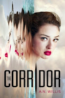 https://www.goodreads.com/book/show/25534273-the-corridor?ac=1&from_search=1