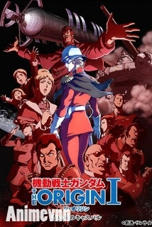 Mobile Suit Gundam The Origin - Mobile Suit Gundam: The Origin I 2015 Poster