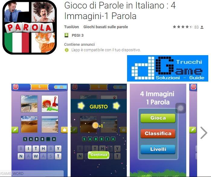 Soluzioni Gioco di Parole in Italiano : 4 Immagini-1 Parola | Screenshot Livelli con Risposte
