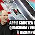 Qualcomm acusa a Apple de sabotear el desempeño de sus chips