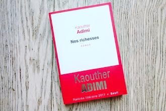 Lundi Librairie : Nos Richesses - Kaouther Adimi - Sélection Cultura Talents à découvrir 2017