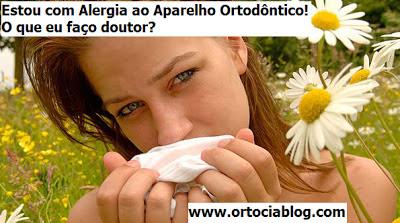 alergia ao aparelho ortodôntico