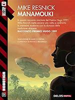Manamouki: Ciclo: Kirinyaga (Robotica) di Mike Resnick