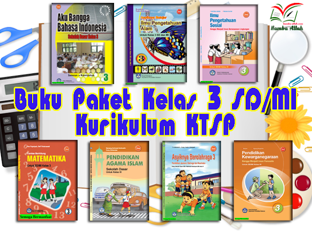 Koleksi Buku Sekolah Elektronik Kelas 3 SD - MI Kurikulum KTSP