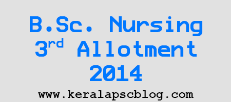 B.Sc. Nursing Third Allotment Result 2014