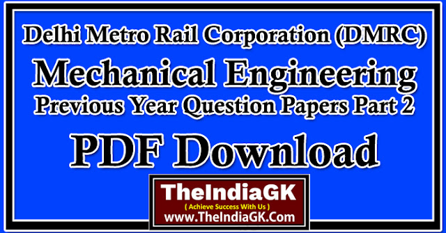 DMRC JE Mechanical Engineering Previous Year Questions Papers 2014 Part 2 PDF Download