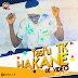 DOWNLOAD VIDEO: Tasiu TK - Hakane