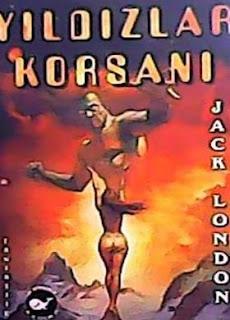 Jack London - Yıldızlar Korsanı