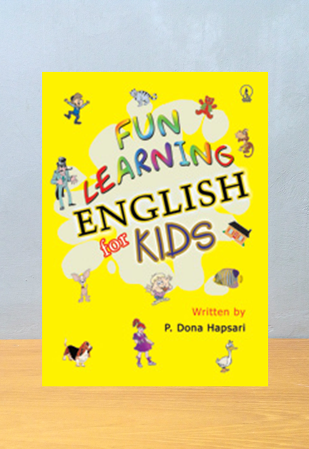 FUN LEARING ENGLISH FOR KIDS, P. Dona Hapsari, Yosiano Ariawan
